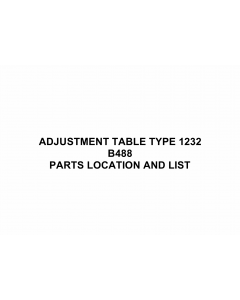 RICOH Options B488 ADJUSTMENT-TABLE-TYPE-1232 Parts Catalog PDF download