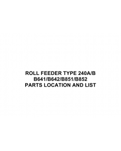 RICOH Options B641 B642 B851 B852 ROLL-FEEDER-TYPE-240A-B Parts Catalog PDF download