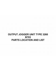 RICOH Options B703 OUTPUT-JOGGER-UNIT-TYPE-3260 Parts Catalog PDF download