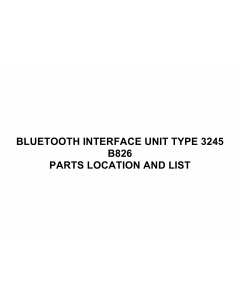 RICOH Options B826 BLUETOOTH-INTERFACE-UNIT-TYPE-3245 Parts Catalog PDF download
