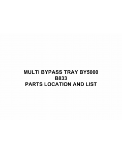 RICOH Options B833 MULTI-BYPASS-TRAY-BY5000 Parts Catalog PDF download