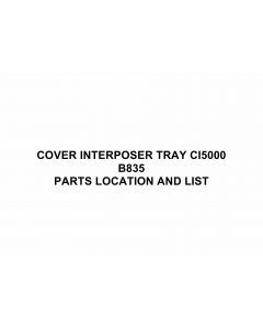 RICOH Options B835 COVER-INTERPOSER-TRAY-CI5000 Parts Catalog PDF download