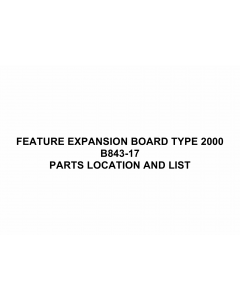 RICOH Options B843 FEATURE-EXPANSION-BOARD-TYPE-2000 Parts Catalog PDF download