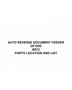 RICOH Options B872 AUTO-REVERSE-DOCUMENT-FEEDER-DF1000 Parts Catalog PDF download