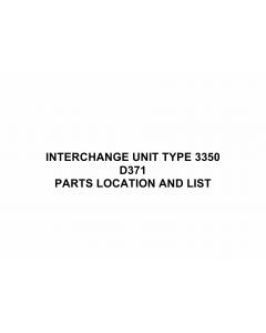 RICOH Options D371 INTERCHANGE-UNIT-TYPE-3350 Parts Catalog PDF download