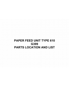 RICOH Options G399 PAPER-FEED-UNIT-TYPE-610 Parts Catalog PDF download