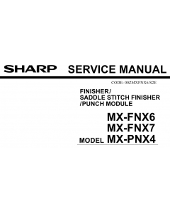 SHARP MX FNX6 FNX7 PNX4 Service Manual