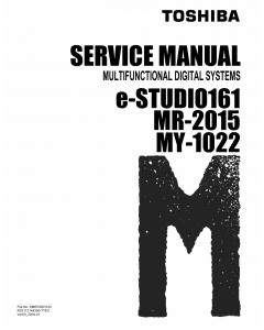 TOSHIBA e-STUDIO 161 MR2015 MY1022 Service Manual