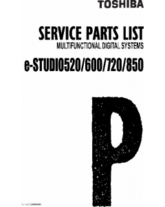 TOSHIBA e-STUDIO 520 600 720 850 Parts List Manual