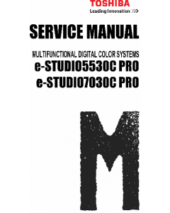 TOSHIBA e-STUDIO 5530cPro 7030cPro Service Manual and Parts