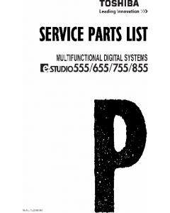 TOSHIBA e-STUDIO 555 655 755 855 Parts List Manual