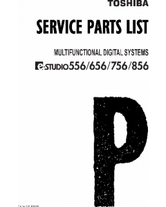 TOSHIBA e-STUDIO 556 656 756 856 Parts List Manual
