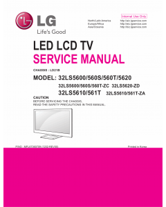 LG LED TV 32LS5600 32LS560S 32LS560T 32LS5620 32LS5610 32LS561T Service Manual